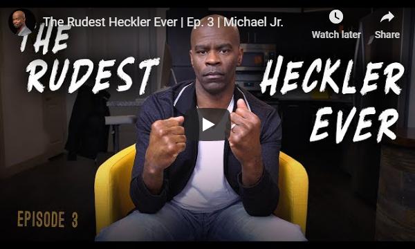 Rudest heckler ever